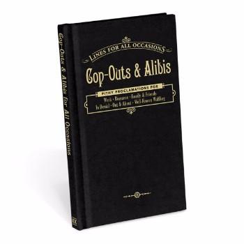 Cop-Outs & Alibi's