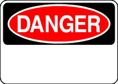 Danger Sign - Aluminum, Blank and Customizable
