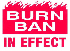 "Burn Ban In Effect Sign 18"" x 24"" Coroplast sign"
