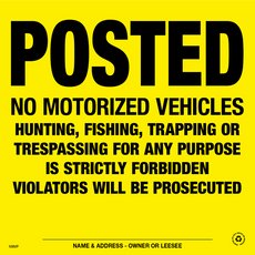 Posted No Motorized Vehicles Posted Signs - Yellow Plastic