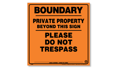 Posted Sign - Boundary /Private Property/Please Do Not Trespass - Orange Aluminum