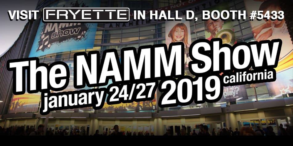 Visit us at NAMM 2019
