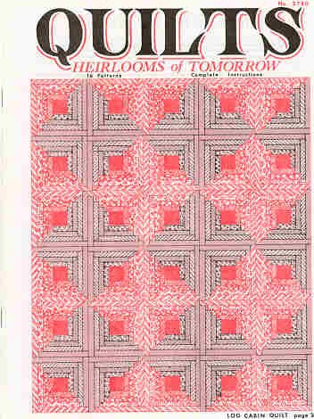 Quilts Heirlooms Of Tomorrow Colonial Patterns Inc Awesome Colonial Patterns