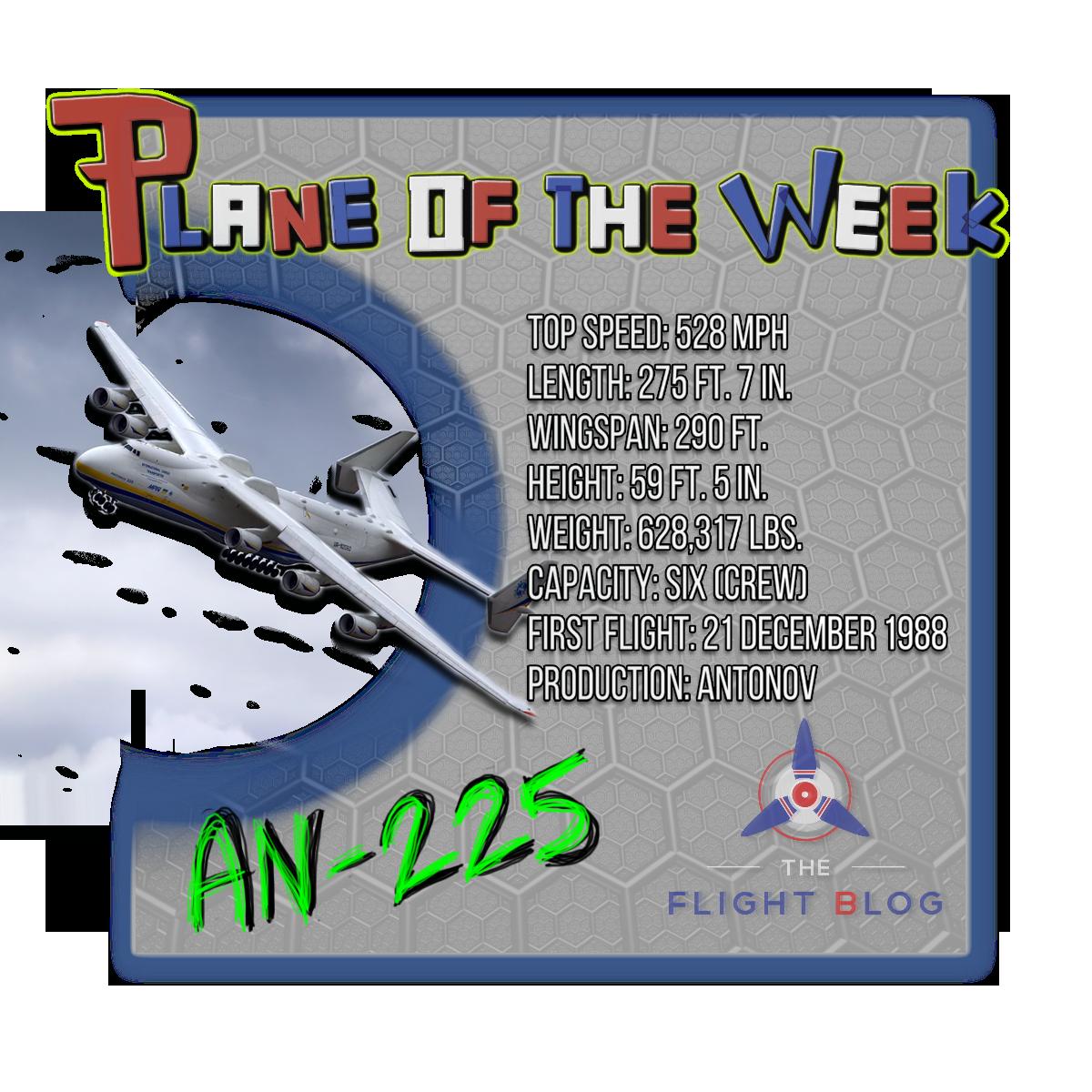 mriya, plane of the week, an-225, an225,