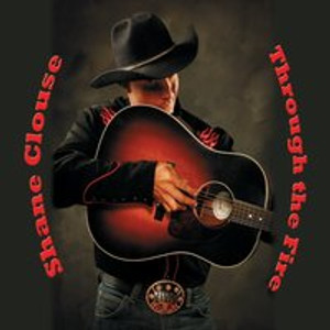 Through the Fire, Shane's most recent cd.   Through the Fire is getting rave reviews throughout the region.  Shane Clouse is Montana's Best Country Act!