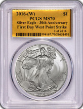 2016-(W) Silver Eagle MS 70 PCGS 30th Anniversary First Day West Point Strike 1 of 2016 Gold Foil