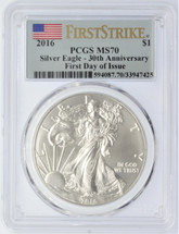 2016 Silver Eagle MS 70 PCGS 30th Anniversary First Day of Issue Flag First Strike