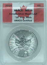 "2016 $5 Silver Maple Leaf MS70 ANACS ""16"" Privy Mark"