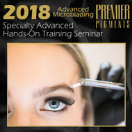 Advanced Microblading Workshop - May 5, 2018