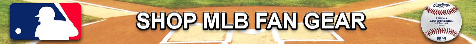 Shop MLB Apparel and Team Fan Gear