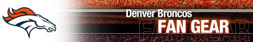 Denver Broncos Apparel and Broncos Fan Gear
