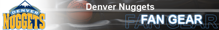 Shop Denver Nuggets NBA Store & Nuggets Gear