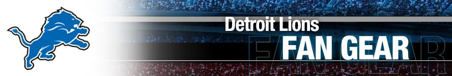 Detroit Lions Apparel and Lions Fan Gear