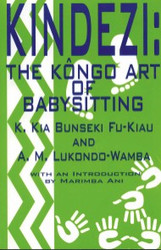 Front cover: Kindezi: The Kongo Art of Babysitting