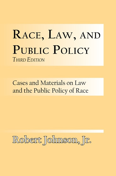 Front cover: Race, Law, and Public Policy