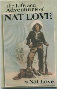 Front cover: The Life and Adventures of Nat Love