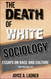 Front cover: The Death of White Sociology: Essays on Race and Culture