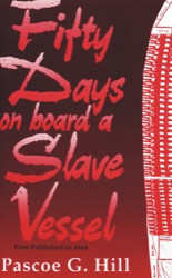 Front cover: Fifty Days on Board a Slave Vessel