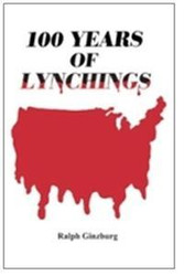 Front cover: 100 Years of Lynching