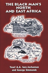 Half Price The Black Man's North and East Africa- Yosef ben-Jochannan and George E. Simmonds