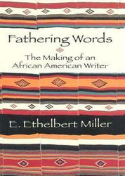 Half Price Fathering Words: The Making of an African American Writer- E. Ethelbert Miller