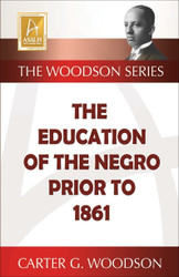 Front Cover: The Education of the Negro Prior to 1861