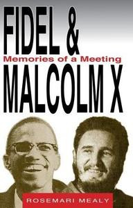 Front cover - Fidel & Malcolm X: Memories of a Meeting