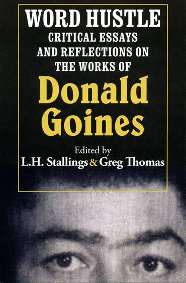 Front cover - Word Hustle: Critical Essays and Reflections on the Works of Donald Goines