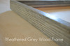 Brand new weathered grey wood frame