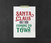Santa Claus Is Coming To Town Digital File