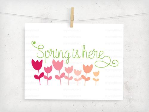 Spring Is Here Digital File