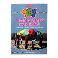 101 Team Games for Kids