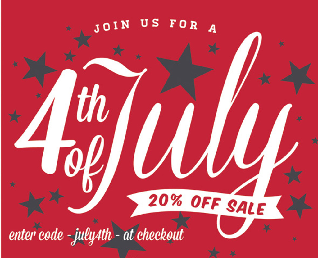 July 4th Sale - Our Annual Sale Celebration