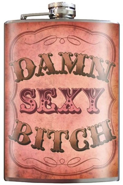 Damn Sexy Bitch flask is slim enough to fit in your hip pocket, purse or golf bag.  The perfect bachelorette gift, bridesmaid gift, birthday, anniversary, or just because gift!