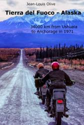 1971 Raid Tierra del Fuoco - Alaska Jean-Louis OliveLaverda book