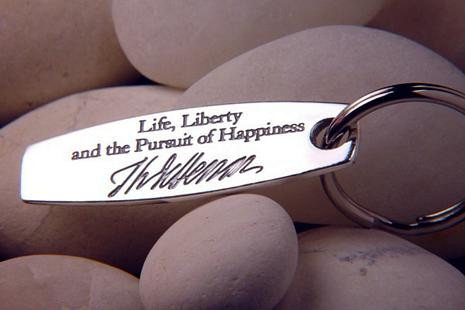 Thomas Jefferson - life, liberty and the pursuit of happiness Key ring - Photo Museum Store Company
