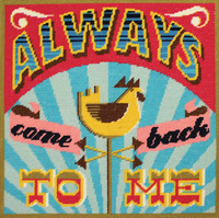 """Always come back to me"" Tapestry Cushion Kit Front By DMC"