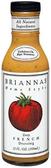 Brianna's - Zesty French Dressing -12oz