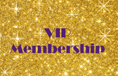 VIP Membership - (Monthly )