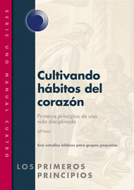 Cultivating Habits of the Heart (Spanish)