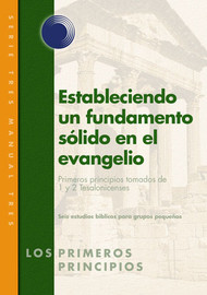 Laying Solid Foundations in the Gospel (Spanish)