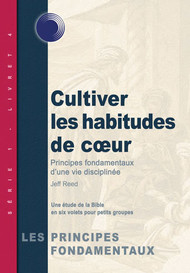 Cultivating Habits of the Heart (French)