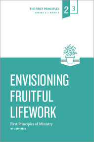 Envisioning Fruitful LifeWork
