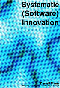 Systematic (Software) Innovation