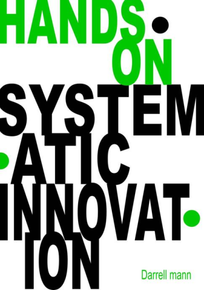 Hands on Systematic Innovation (Technical)
