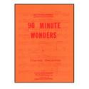 90 Minute Wonders