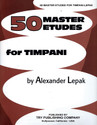 Fifty Master Etudes for Timpani