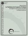 Le Tombeau de Couperin: PrŽlude
