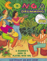 Conga Drumming - A Beginner's Guide To Playing With Time