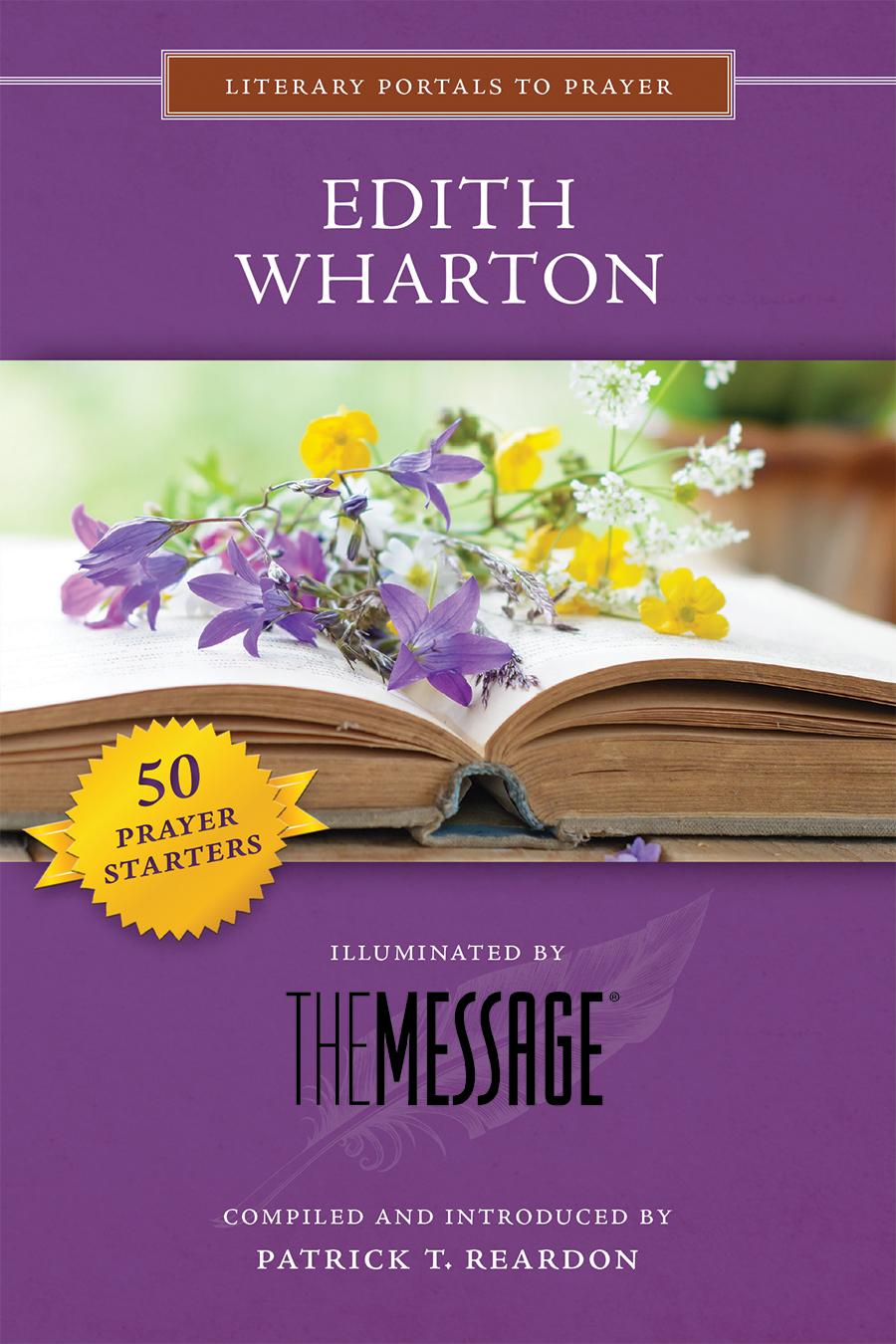 Edith Wharton, Illuminated by The Message